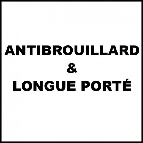 Antibrouillards & Longue portée